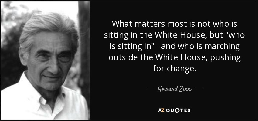 What matters most is not who is sitting in the White House, but