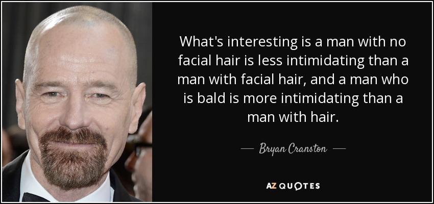 Intimidating facial hair
