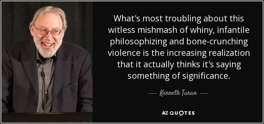 What's most troubling about this witless mishmash of whiny, infantile philosophizing and bone-crunching violence is the increasing realization that it actually thinks it's saying something of significance. - Kenneth Turan