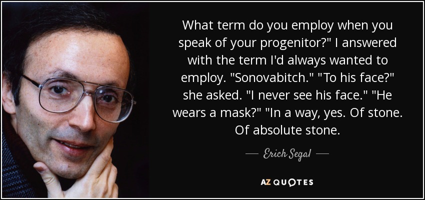 What term do you employ when you speak of your progenitor?