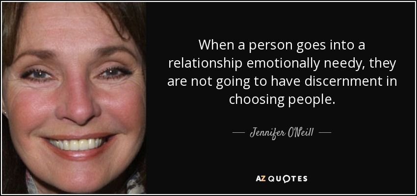 Jennifer O'Neill quote: When a person goes into a relationship