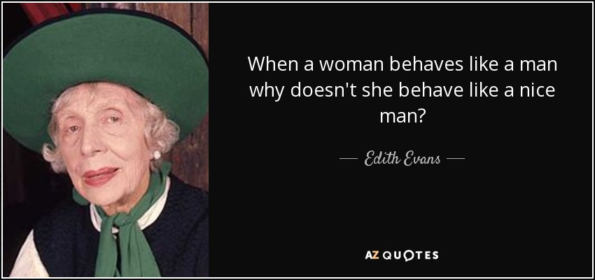 How To Behave Like A Man