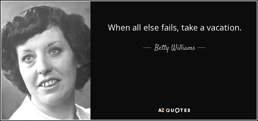 TOP 21 QUOTES BY BETTY WILLIAMS