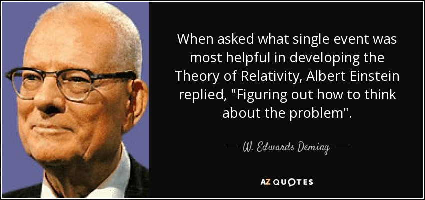 When asked what single event was most helpful in developing the Theory of Relativity, Albert Einstein replied,