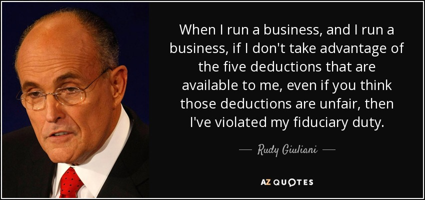 Rudy Giuliani Quote When I Run A Business And I Run A Business