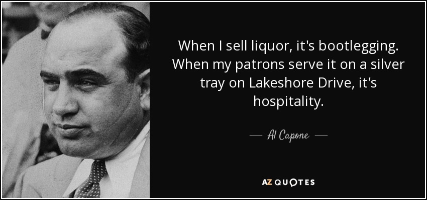 TOP 12 BOOTLEGGING QUOTES | A-Z Quotes