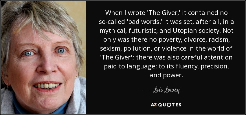 Lois Lowry Quote When I Wrote The Giver It Contained No So