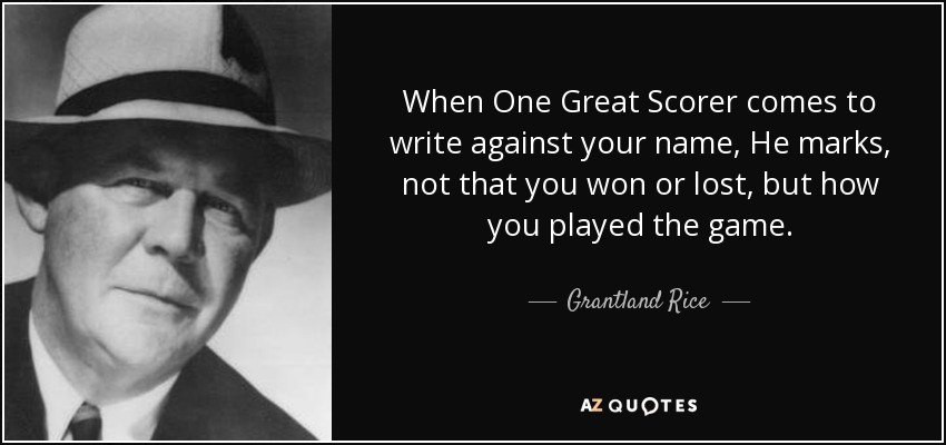 TOP 25 QUOTES BY GRANTLAND RICE | A-Z Quotes