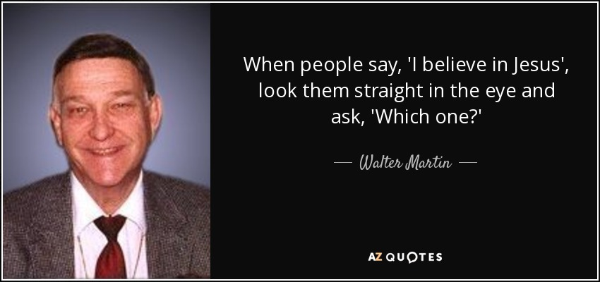 TOP 25 QUOTES BY WALTER MARTIN   A-Z Quotes