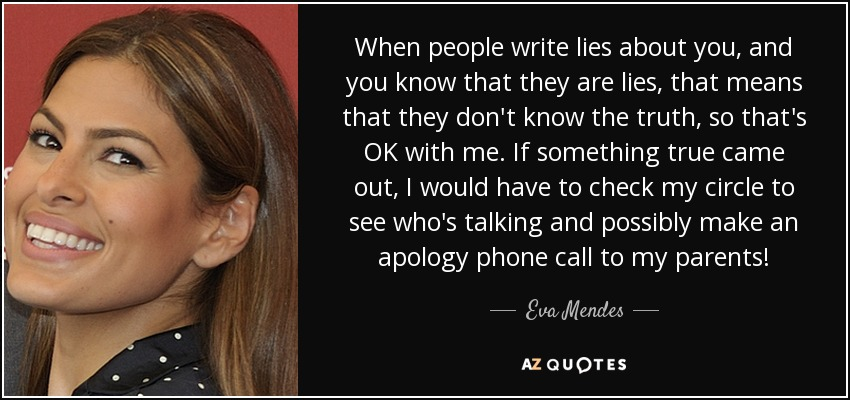 And you truth the quotes is lying someone when know 9 Absolute