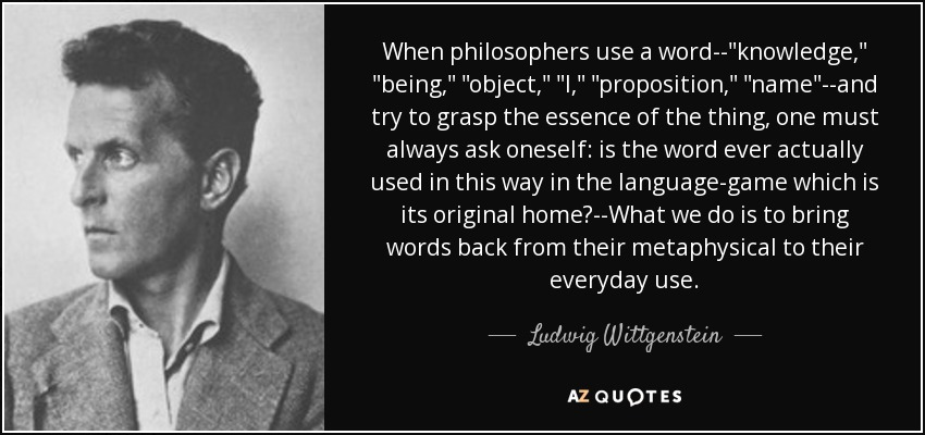 When philosophers use a word--