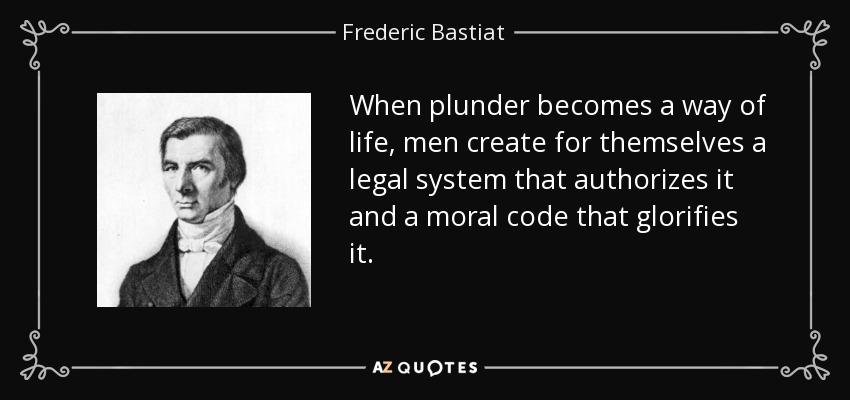 TOP 25 QUOTES BY FREDERIC BASTIAT of 125  A-Z Quotes
