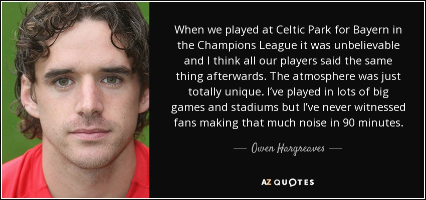 quote-when-we-played-at-celtic-park-for-