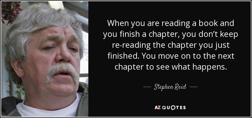 When You Are Reading A Book And You Finish A Chapter, You Donu0027t