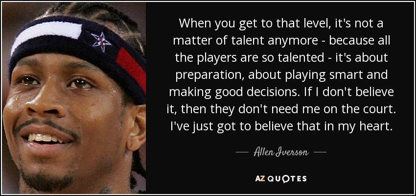 Allen Iverson Quote When You Get To That Level Its Not A Matter
