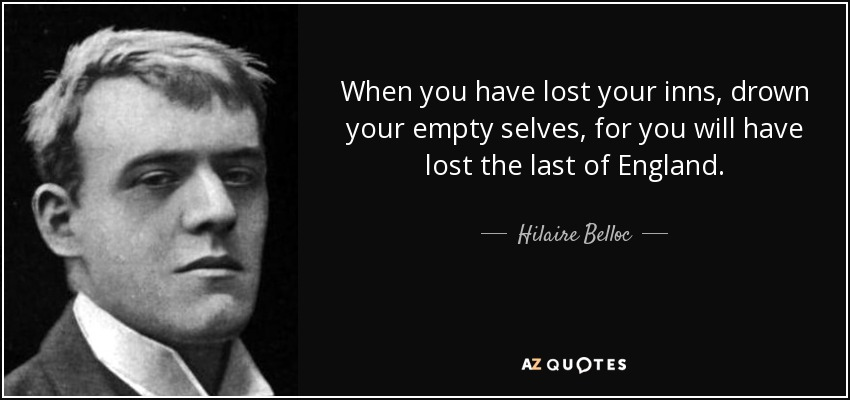 Image result for belloc pub quote