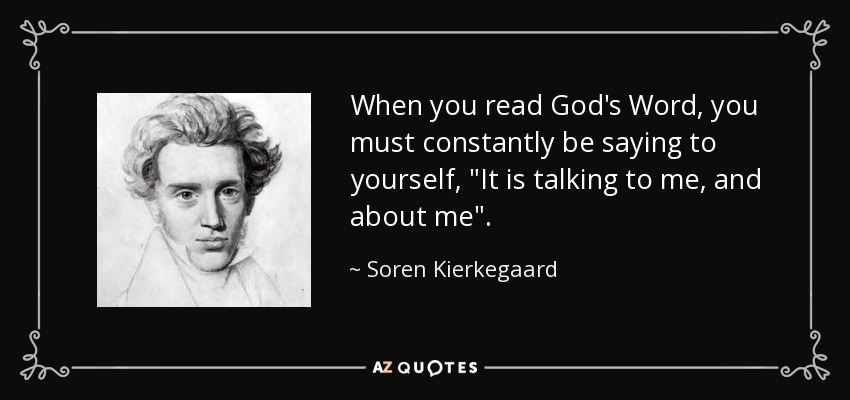When you read God's Word, you must constantly be saying to yourself,