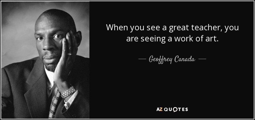 TOP 25 QUOTES BY GEOFFREY CANADA | A-Z Quotes