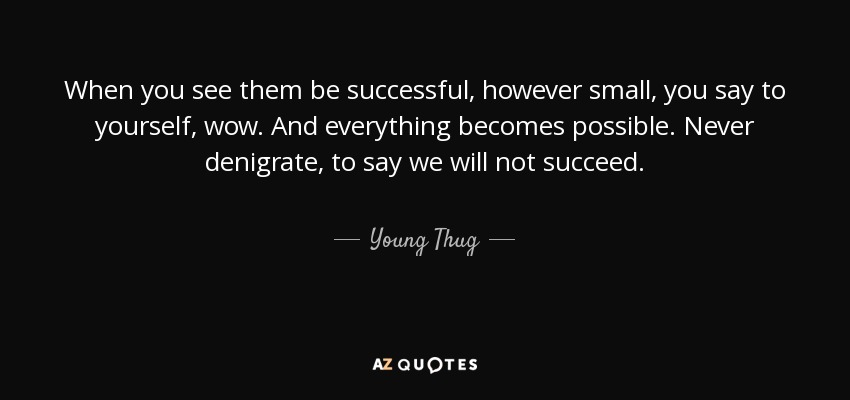 Thug Quotes TOP 25 QUOTES BY YOUNG THUG | A Z Quotes Thug Quotes