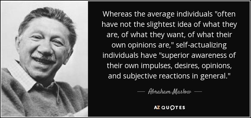 Whereas the average individuals