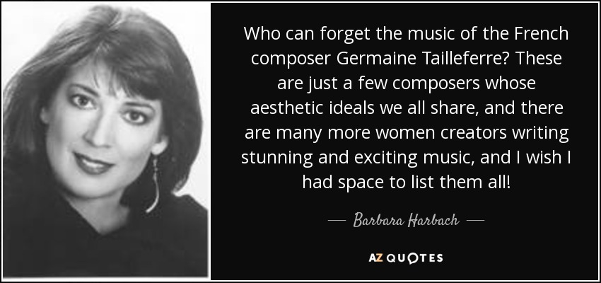 Barbara Harbach Quote Who Can Forget The Music Of The French