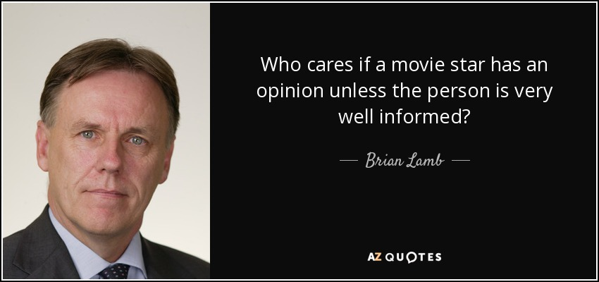 quote-who-cares-if-a-movie-star-has-an-o