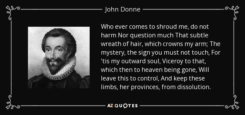 john donne as an innovative poet Donne, john (1572–1631), poet and church of innovative writers like coleridge and godwin celebrated donne for the met by henry alford's works of john donne.