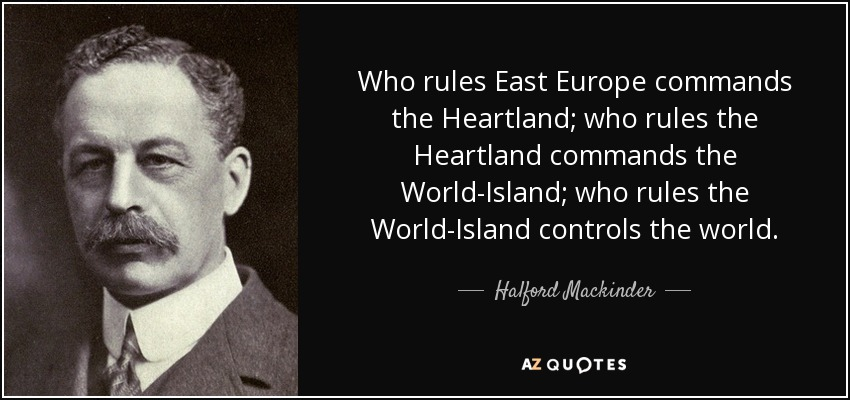 Quotes By Halford Mackinder A Z Quotes