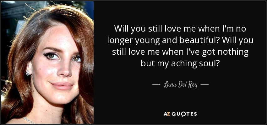 Top 25 Young And Beautiful Quotes A Z Quotes