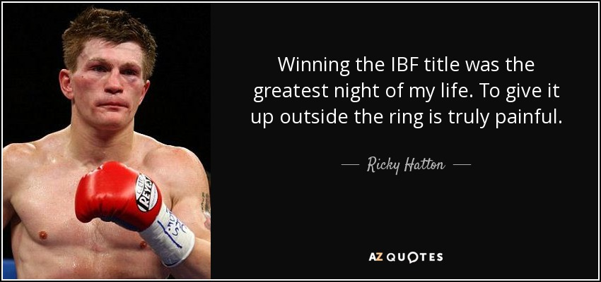 TOP 25 QUOTES BY RICKY HATTON