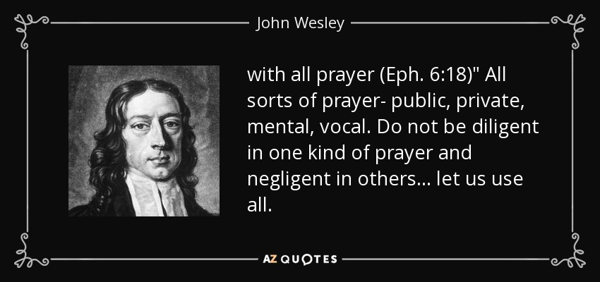 with all prayer (Eph. 6:18)