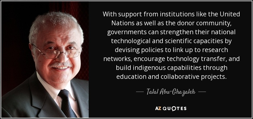 talal abu ghazaleh quote support from institutions like the