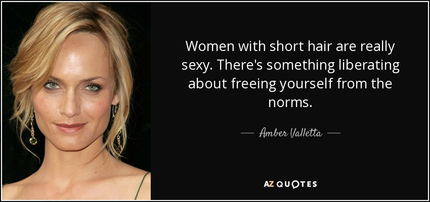 Amber Valletta Quote Women With Short Hair Are Really Sexy There S