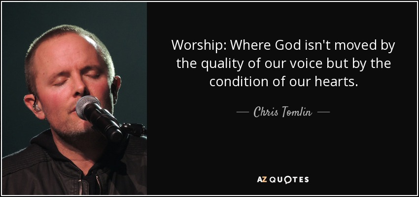 Worship Quotes Fascinating Top 25 Quoteschris Tomlin  Az Quotes