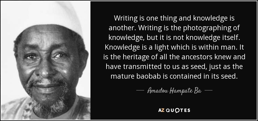 Quotes By Amadou Hampate Ba A Z Quotes
