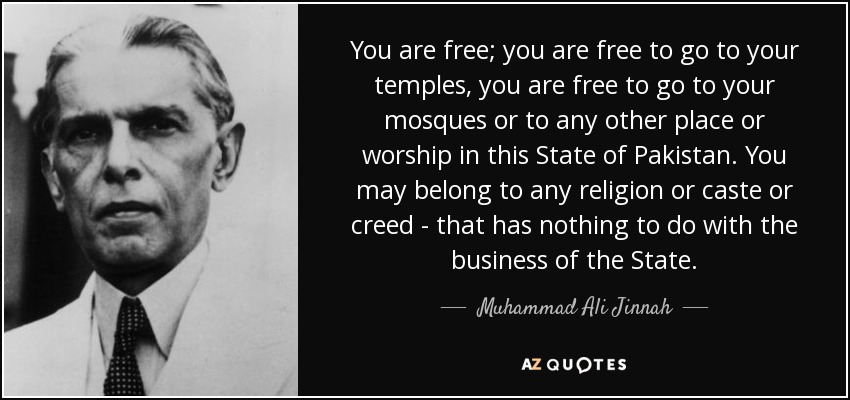 Muhammad Ali Jinnah Quote You Are Free You Are Free To