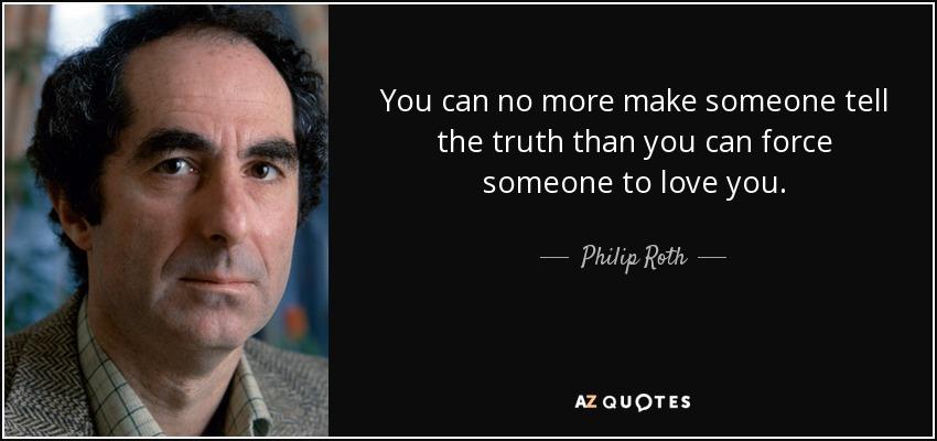 Resultado de imagem para philip roth, quotes