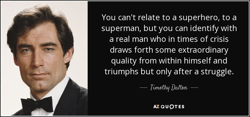 Top 13 Quotes By Timothy Dalton A Z Quotes
