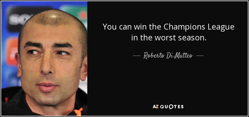 TOP 25 CHAMPIONS LEAGUE QUOTES (of 61)   A-Z Quotes