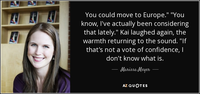 You could move to Europe.