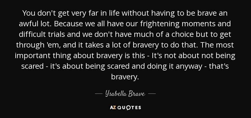 Top 12 Quotes By Ysabella Brave A Z Quotes