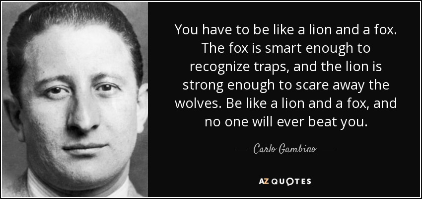 QUOTES BY CARLO GAMBINO | A-Z Quotes