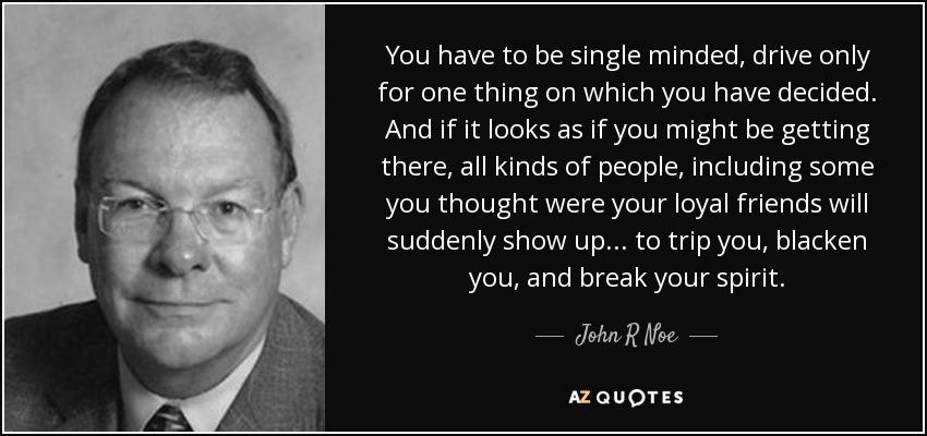 Single minded people