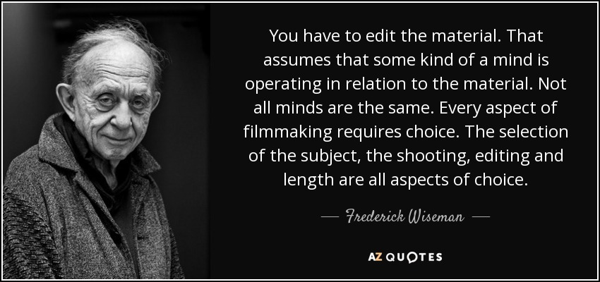 TOP 25 QUOTES BY FREDERICK WISEMAN | A-Z Quotes