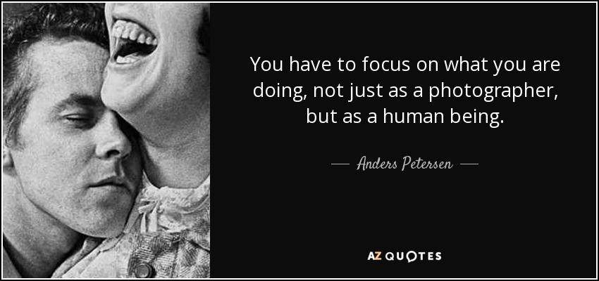 Anders petersen quotes