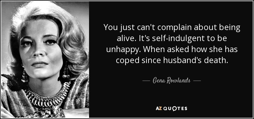 TOP 25 QUOTES BY GENA ROWLANDS