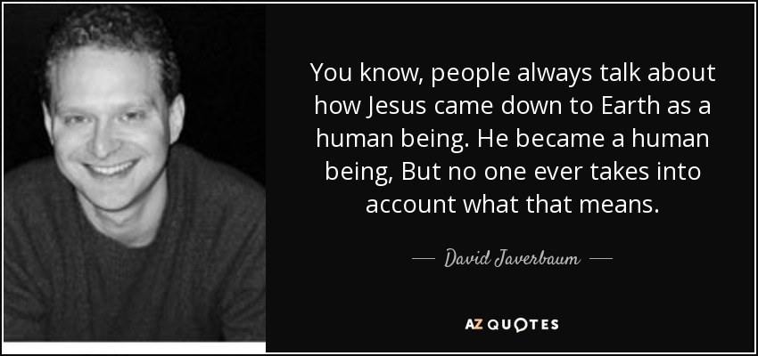 TOP 5 QUOTES BY DAVID JAVERBAUM