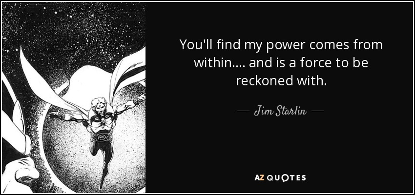 TOP 7 QUOTES BY JIM STARLIN