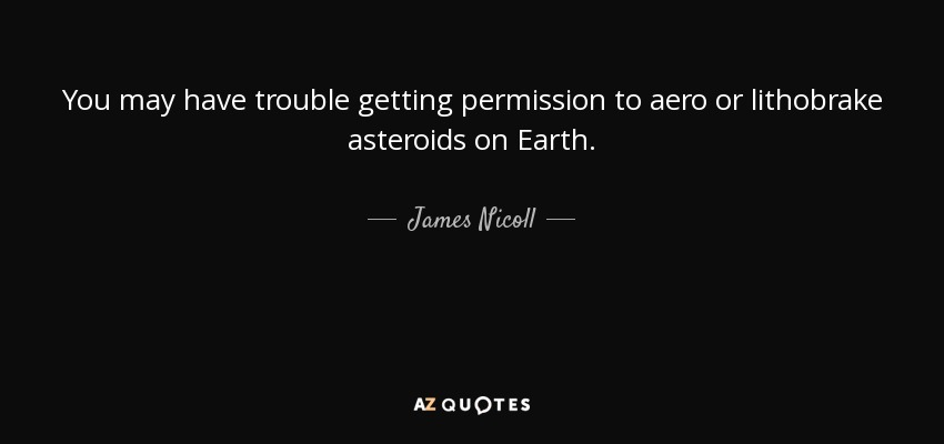 James Nicoll Quote You May Have Trouble Getting Permission To Aero