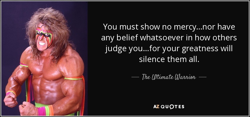 TOP 8 QUOTES BY THE ULTIMATE WARRIOR | A-Z Quotes